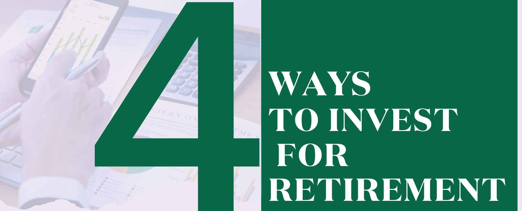 four ways to invest for retirement