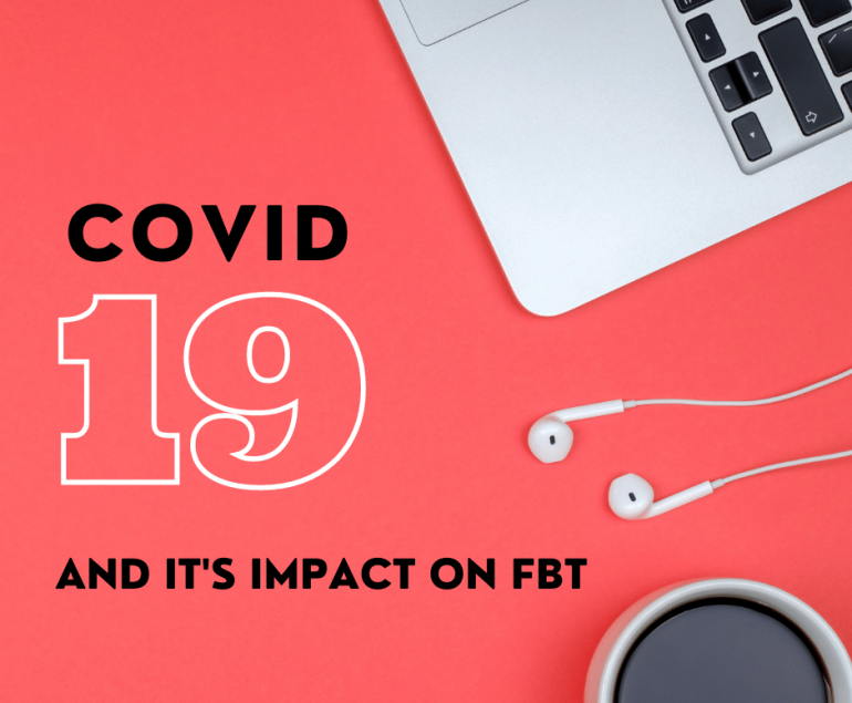 COVID -19 and FBT