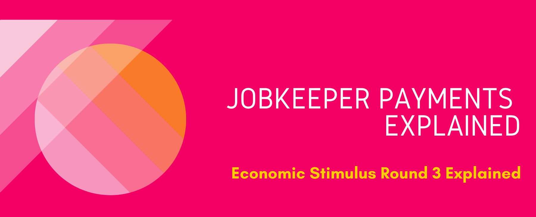 jobkeeper payments explained