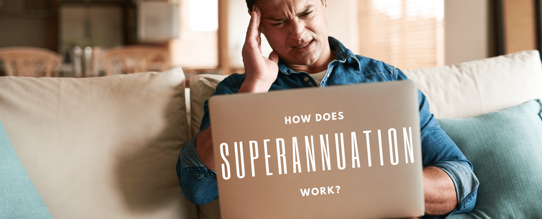 How does superannuation work