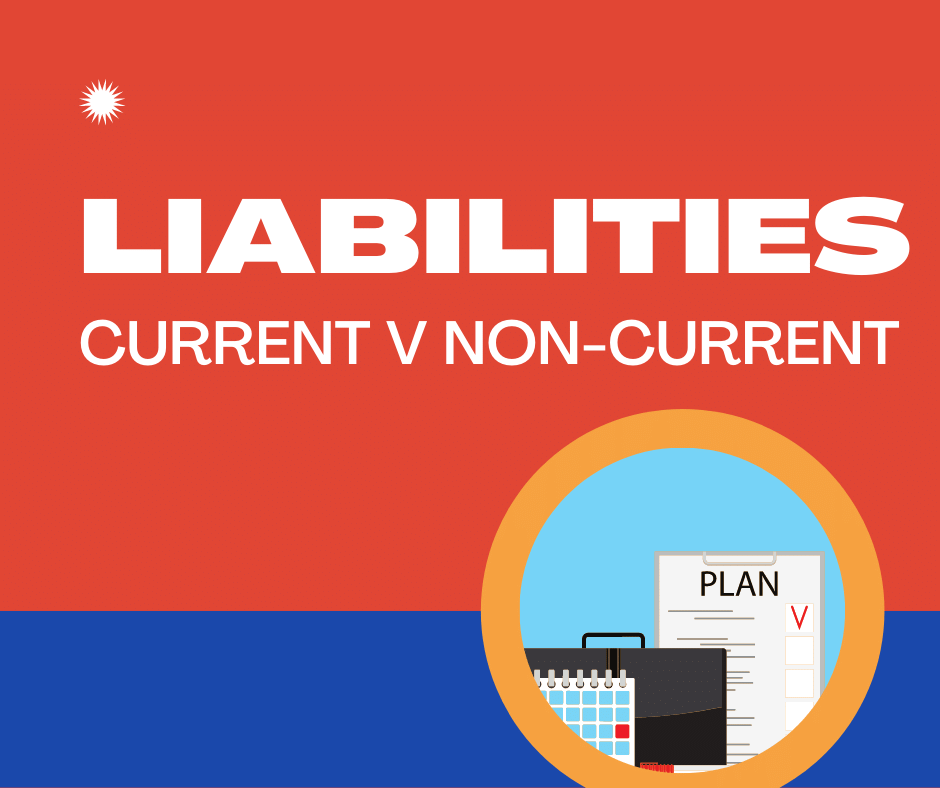 cURRENT AND NON CURRENT LIABILITIES