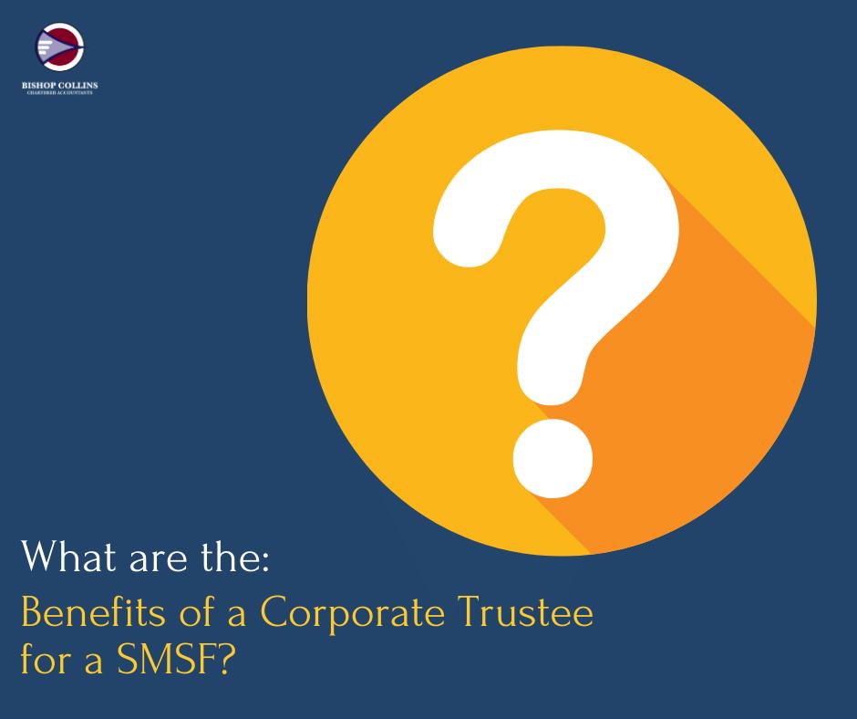 Corporate Trustee SMSF