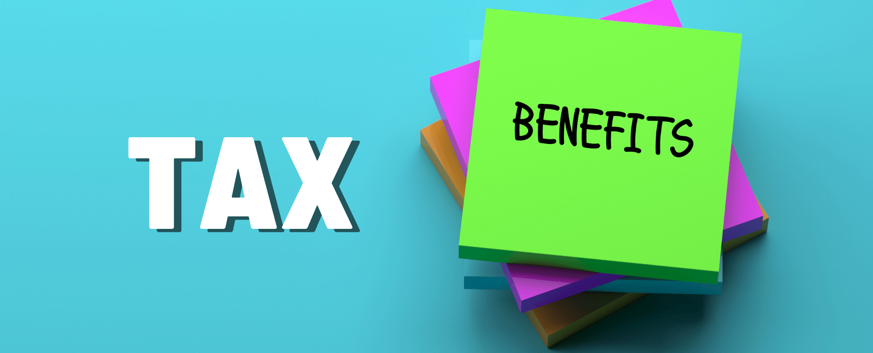 know your tax benefits