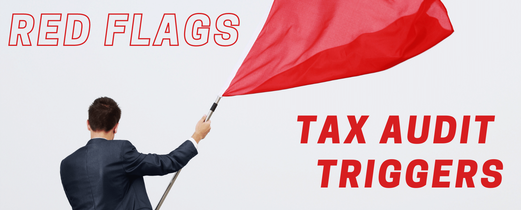 small business tax audit triggers red flags in business tax