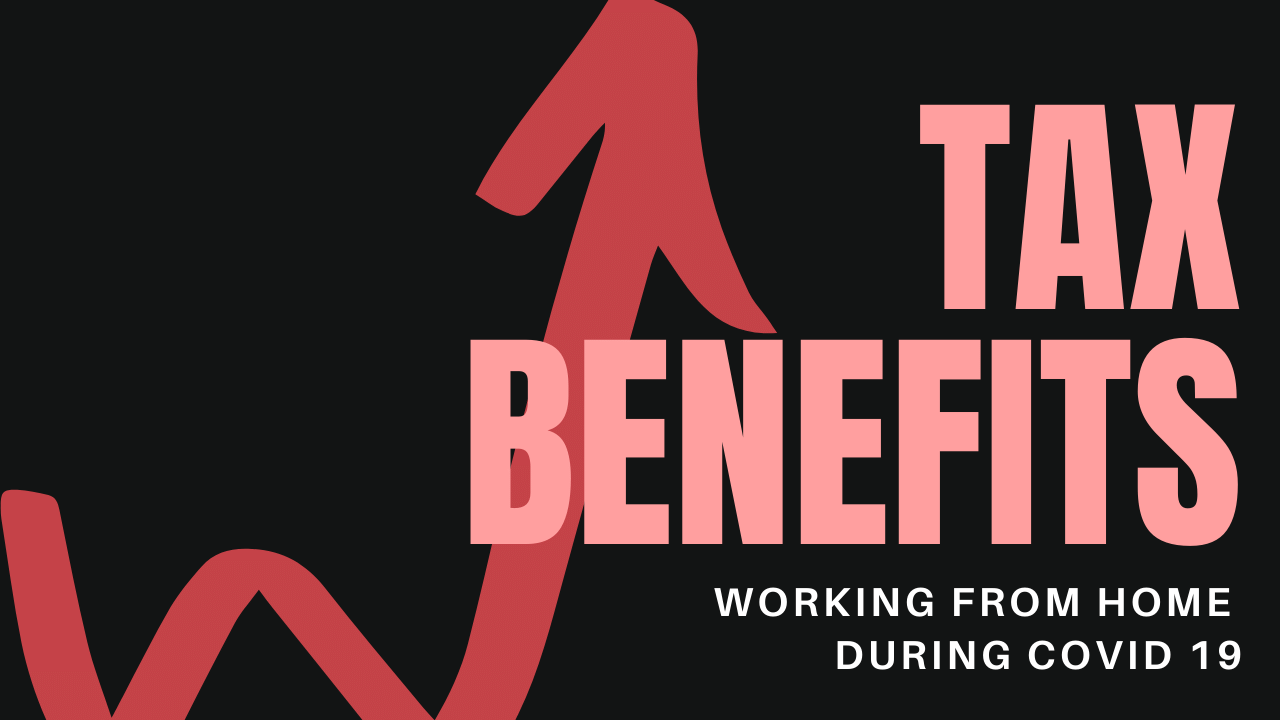 tax benefits working from home during covid 19